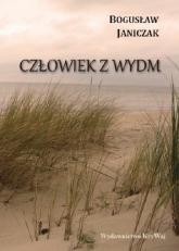 Człowiek z wydm - Bogusław Janiczak   mała okładka