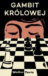 Gambit królowej - Walter Tevis | mała okładka