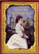 Pani na Kopicach - Kańtor Gabriela Anna | mała okładka