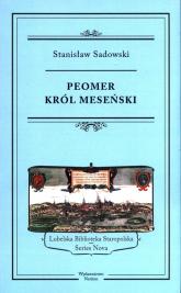 Peomer, król meseński - Stanisław Sadowski | mała okładka