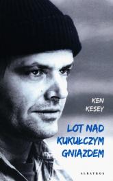 Lot nad kukułczym gniazdem - Ken Kesey | mała okładka