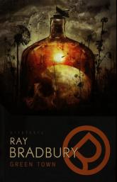 Green Town - Ray Bradbury   mała okładka