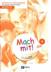 Mach mit! neu 4 Materiały ćwiczeniowe do języka niemieckiego dla klasy 7 Szkoła podstawowa - Górska Magdalena, Wachowska Halina | mała okładka