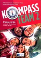 Kompass Team 2 Podręcznik do języka niemieckiego 7-8 Szkoła podstawowa - Reymont Elżbieta, Sibiga Agnieszka, Jezierska-Wiejak Małgorzata | mała okładka