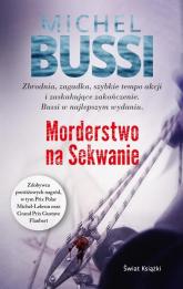 Morderstwo na Sekwanie - Michel Bussi | mała okładka