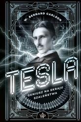 Tesla Geniusz na skraju szaleństwa - Carlson Bernard W. | mała okładka