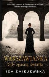 Warszawianka Gdy zgasną światła - Ida Żmiejewska | mała okładka