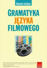 Gramatyka języka filmowego - Daniel Arijon   mała okładka