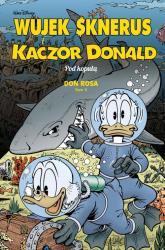 Wujek Sknerus i Kaczor Donald Tom 3 Pod kopułą - Don Rosa | mała okładka
