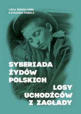 Syberiada Żydów Polskich Losy uchodźców z Zagłady -  | mała okładka