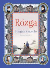 Rózga - Grzegorz Kasdepke | mała okładka