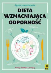 Dieta wzmacniająca odporność - Agata Lewandowska | mała okładka