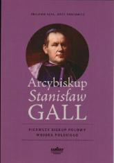 Arcybiskup Stanisław GALL Pierwszy biskup polowy Wojska Polskiego -  | mała okładka