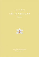 Smutny ambasador - Ananda Devi | mała okładka