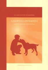 Człowiek i zwierzęta Szkice teologicznomoralne - Krzysztof Smykowski | mała okładka