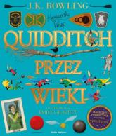 Quidditch przez wieki - J.K. Rowling | mała okładka