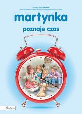 Martynka poznaje czas - Gilbert Delahaye | mała okładka