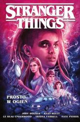 Stranger Things Prosto w ogień -  | mała okładka