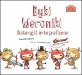 Byki Weroniki Historyjki ortograficzne - Joanna Krzyżanek | mała okładka