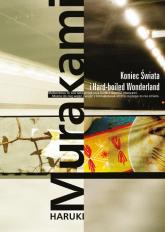 Koniec Świata i Hard-boliled Wonderland - Haruki Murakami   mała okładka