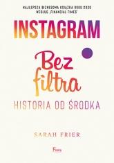 Instagram Bez filtra - Sarah Frier | mała okładka