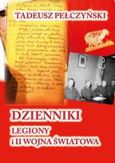 Dzienniki Legiony i II wojna światowa - Tadeusz Pełczyński | mała okładka