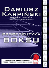 Propedeutyka Boksu - Dariusz Karpiński | mała okładka