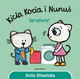 Kicia Kocia i Nunuś. Sprzątamy! - Anita Głowińska | mała okładka
