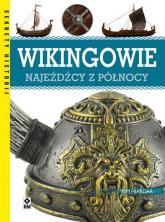 Wikingowie Najeźdźcy z Północy - Kim Hjardar | mała okładka