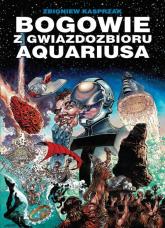 Bogowie z gwiazdozbioru Aquariusa -  | mała okładka