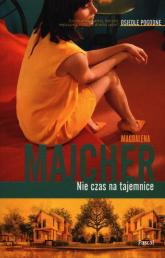 Nie czas na tajemnice Osiedle pogodne - Magdalena Majcher   mała okładka