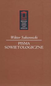 Pisma sowietologiczne - Wiktor Sukiennicki | mała okładka