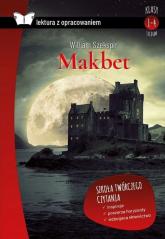 Makbet Lektura z opracowaniem - William Szekspir | mała okładka