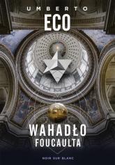 Wahadło Foucaulta - Umberto Eco | mała okładka