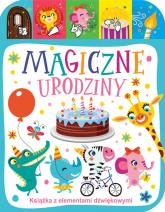 Magiczne urodziny Książka z elementami dźwiękowymi - Jacek Skawiński | mała okładka