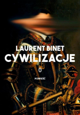 Cywilizacje - Laurent Binet | mała okładka