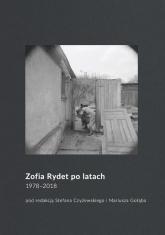 Zofia Rydet po latach. 1978-2018 -  | mała okładka