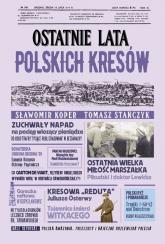 Ostatnie lata polskich Kresów - Koper Sławomir, Stańczyk Tomasz | mała okładka