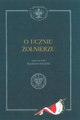 O uczniu żołnierzu - Kazimierz Konarski   mała okładka
