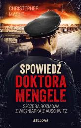 Spowiedź doktora Mengele - Christopher Macht | mała okładka