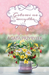 Gotowi na wszystko - Agata Przybyłek | mała okładka