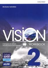 Vision 2 Workbook Liceum technikum - Raynham Alex, Borkowska Dorota, Szlachta Emma | mała okładka