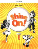 Shine On! 1 Zeszyt ćwiczeń Szkoła podstawowa -  | mała okładka