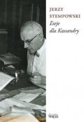 Eseje Dla Kassandry - Jerzy Stempowski | mała okładka