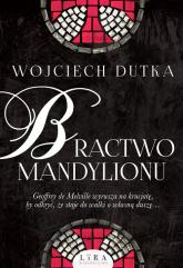 Bractwo mandylionu - Wojciech Dutka | mała okładka