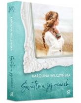 Światło w jej oczach - Karolina Wilczyńska | mała okładka