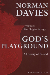 God's Playground A History of Poland Volume 1 The Origins to 1795 - Norman Davies | mała okładka
