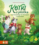 Kotki z płotka czyli od jednego do dziesięciu i z powrotem - Małgorzata Strzałkowska | mała okładka