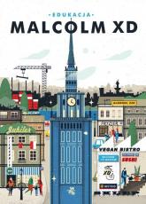 Edukacja - Malcolm XD | mała okładka