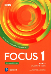 Focus Second Edition 1 Student Book + Digital Resource + Ebook Liceum technikum Poziom A2/A2+ -    mała okładka